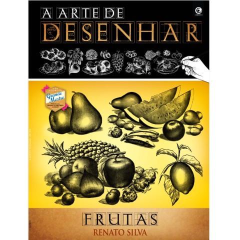 A Arte de Desenhar Frutas – Renato Silva