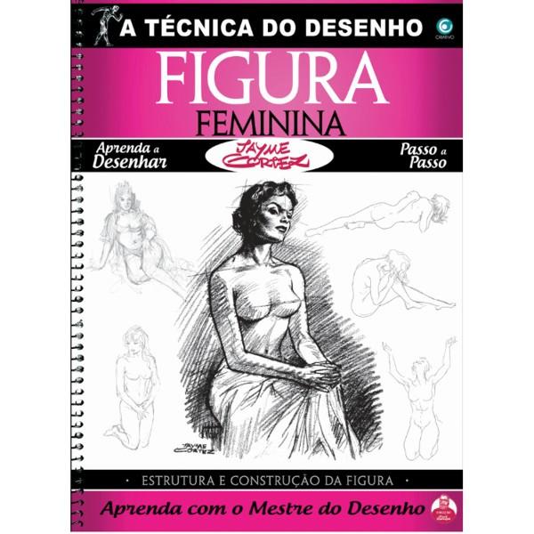 A Técnica Do Desenho Figura Feminina – Jayme Cortez