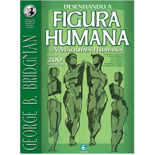 Desenhando a Figura Humana – A Máquina Humana