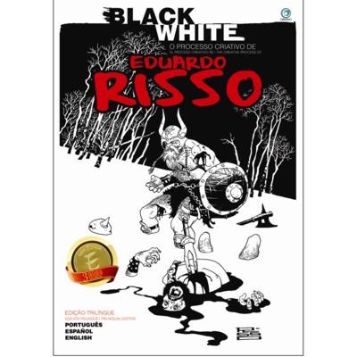 Black White O Processo Criativo de Eduardo Risso
