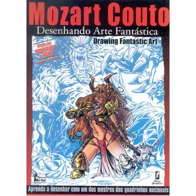 Desenhando Arte Fantástica Mozart Couto
