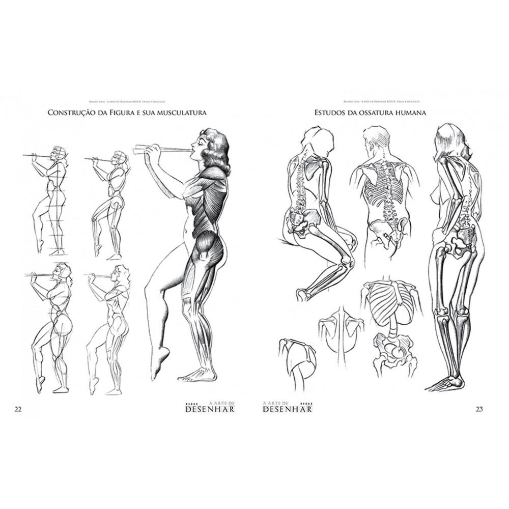 A Arte de Desenhar Ossos e Músculos - Renato Silva