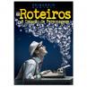 ROTEIROS & CRIAÇÃO DE PERSONAGENS
